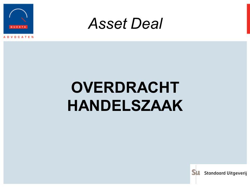 Asset Deal OVERDRACHT HANDELSZAAK