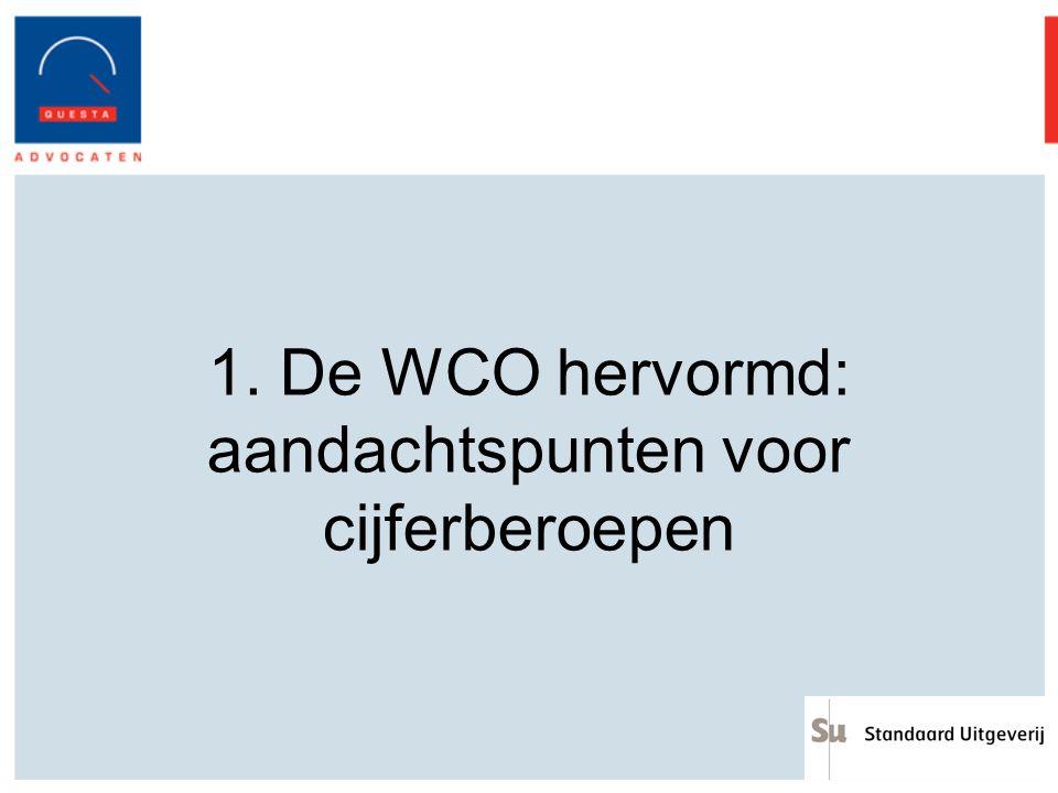 De WCO hervormd Wet Continuïteit Ondernemingen van 31 januari 2009 lijkt succesverhaal:  sinds 2011: 1377 ondernemingen aangemeld voor WCO procedure Vergelijking: evenveel als totale aantal procedures onder WGA