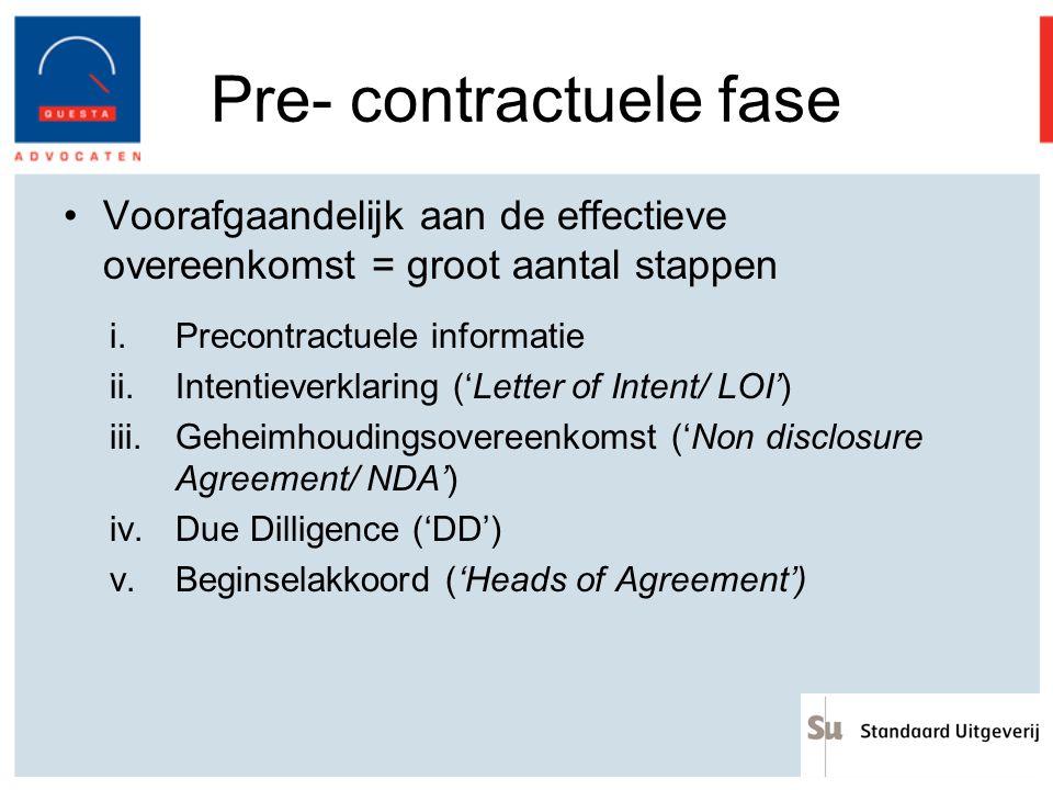 Pre- contractuele fase Voorafgaandelijk aan de effectieve overeenkomst = groot aantal stappen i.Precontractuele informatie ii.Intentieverklaring ('Let