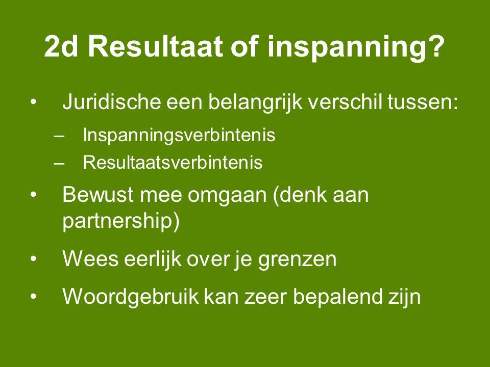 2d Resultaat of inspanning.