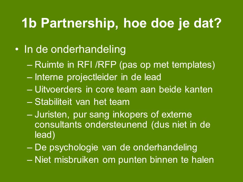 1b Partnership, hoe doe je dat.