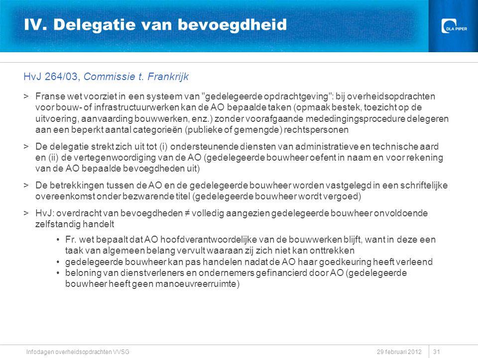 IV. Delegatie van bevoegdheid HvJ 264/03, Commissie t. Frankrijk >Franse wet voorziet in een systeem van