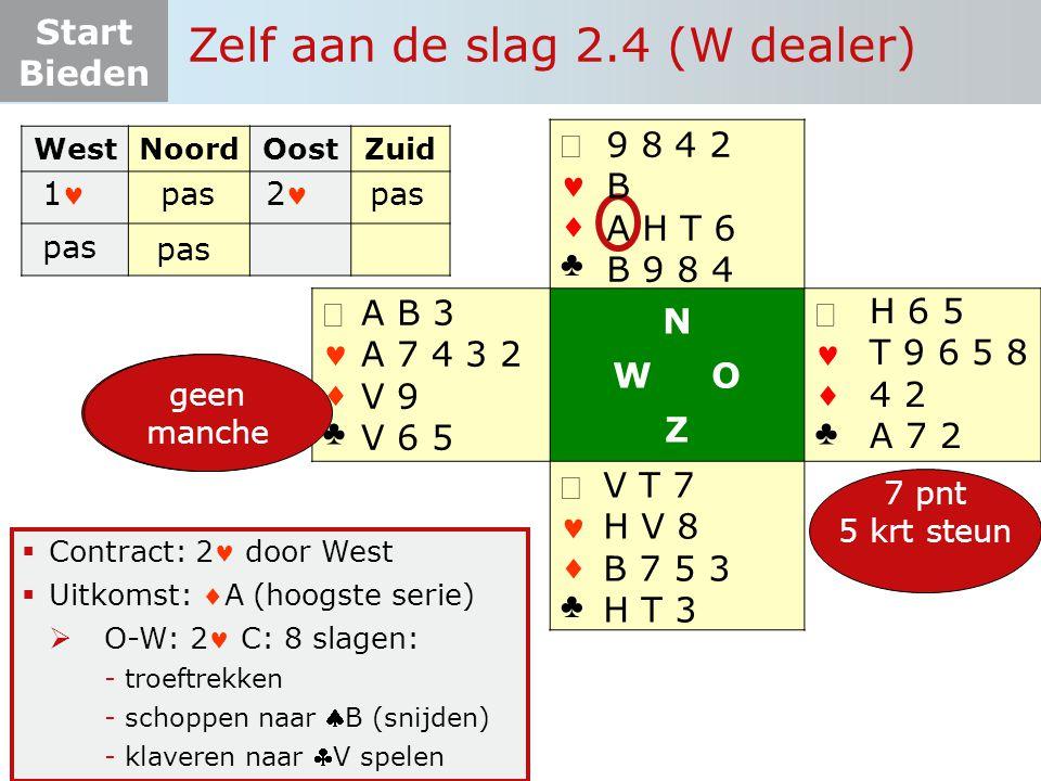 Start Bieden   ♣   ♣ N W O Z   ♣   ♣  Contract: 2 door West  Uitkomst: A (hoogste serie)  O-W: 2 C: 8 slagen: -troeftrekken -schoppen naar
