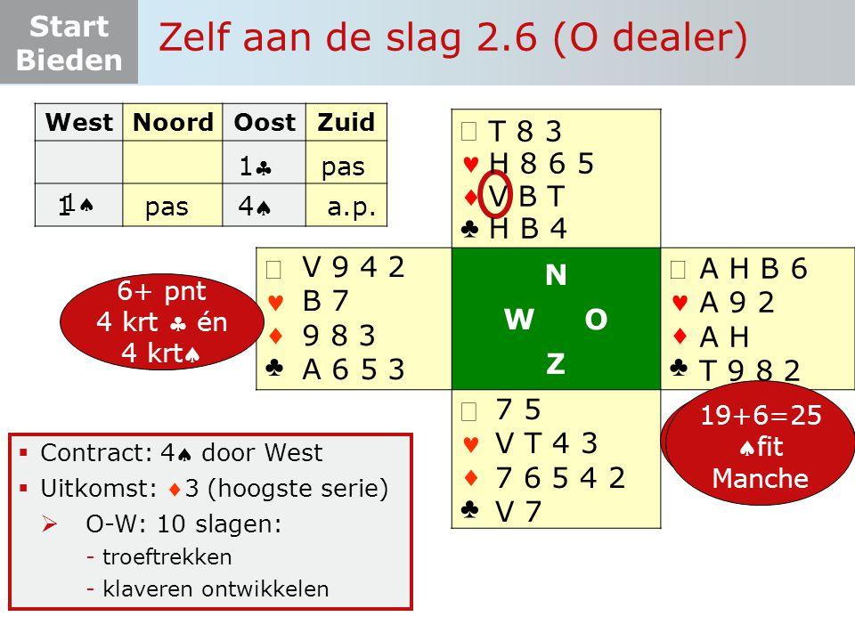 Start Bieden   ♣   ♣ N W O Z   ♣   ♣  Contract: 4 door West  Uitkomst: 3 (hoogste serie)  O-W: 10 slagen: -troeftrekken -klaveren ontwikk