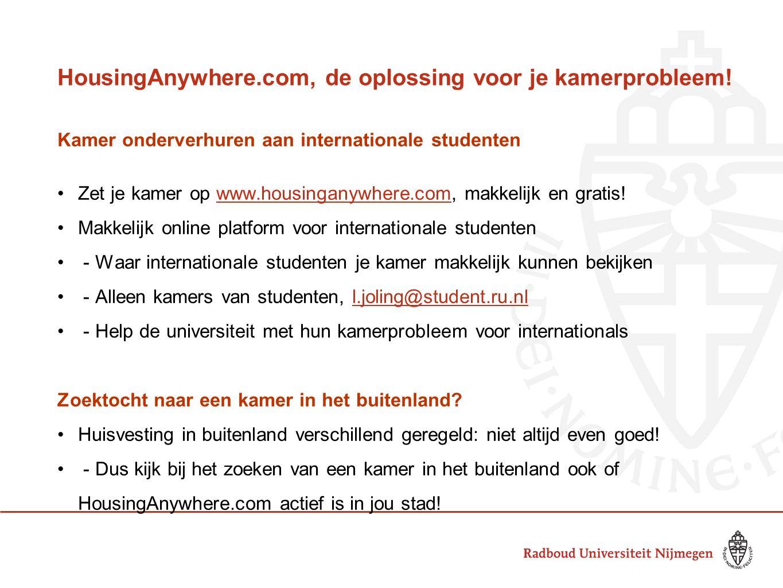 HousingAnywhere.com, de oplossing voor je kamerprobleem! Kamer onderverhuren aan internationale studenten Zet je kamer op www.housinganywhere.com, mak