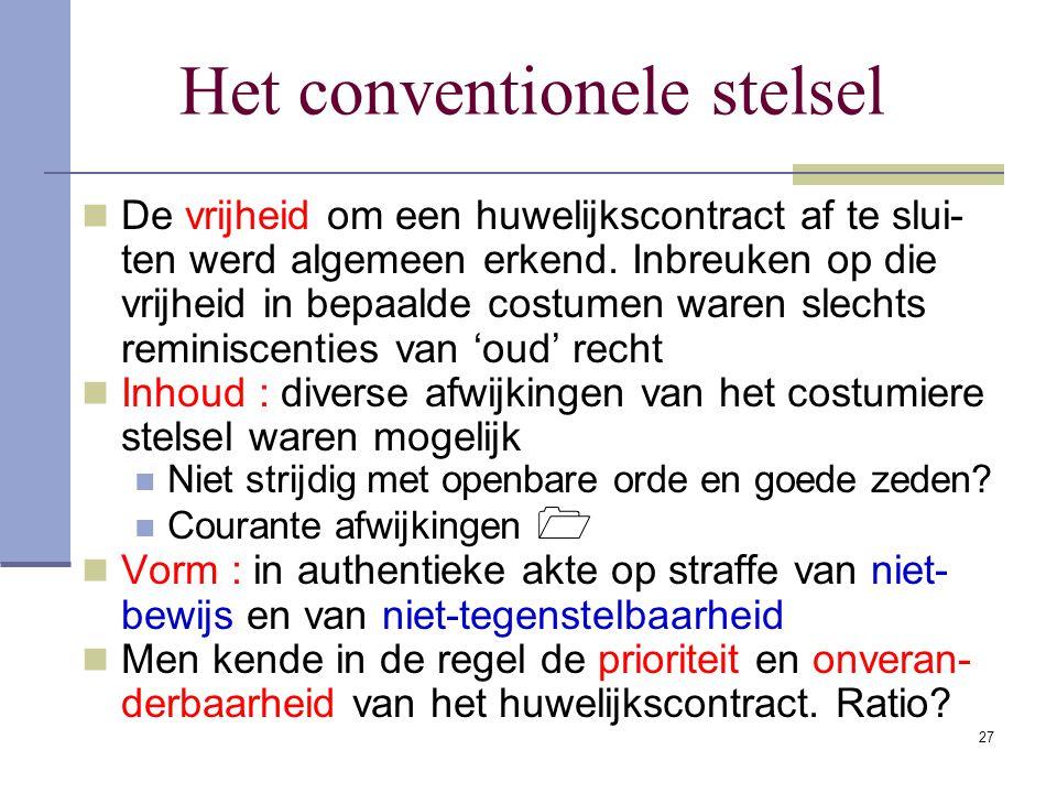 26 (Wils)autonomiebeginsel Alle goederen, waar ze ook gelegen zijn, volgen het recht en de rechtbank van de plaats die de echtgenoten autonoom heb- be