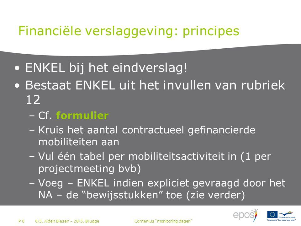 P 6 Financiële verslaggeving: principes ENKEL bij het eindverslag.