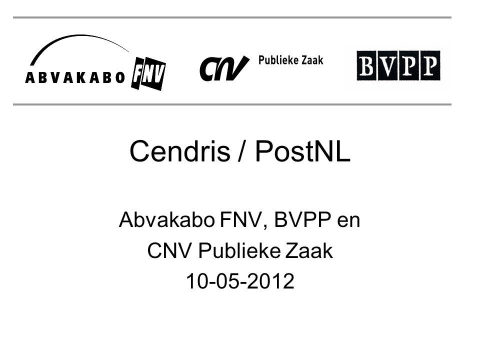 Cendris / PostNL Abvakabo FNV, BVPP en CNV Publieke Zaak 10-05-2012