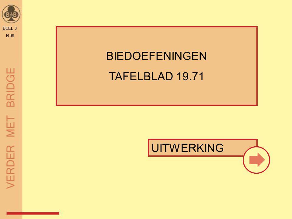 UITWERKING BIEDOEFENINGEN TAFELBLAD 19.71 DEEL 3 H 19