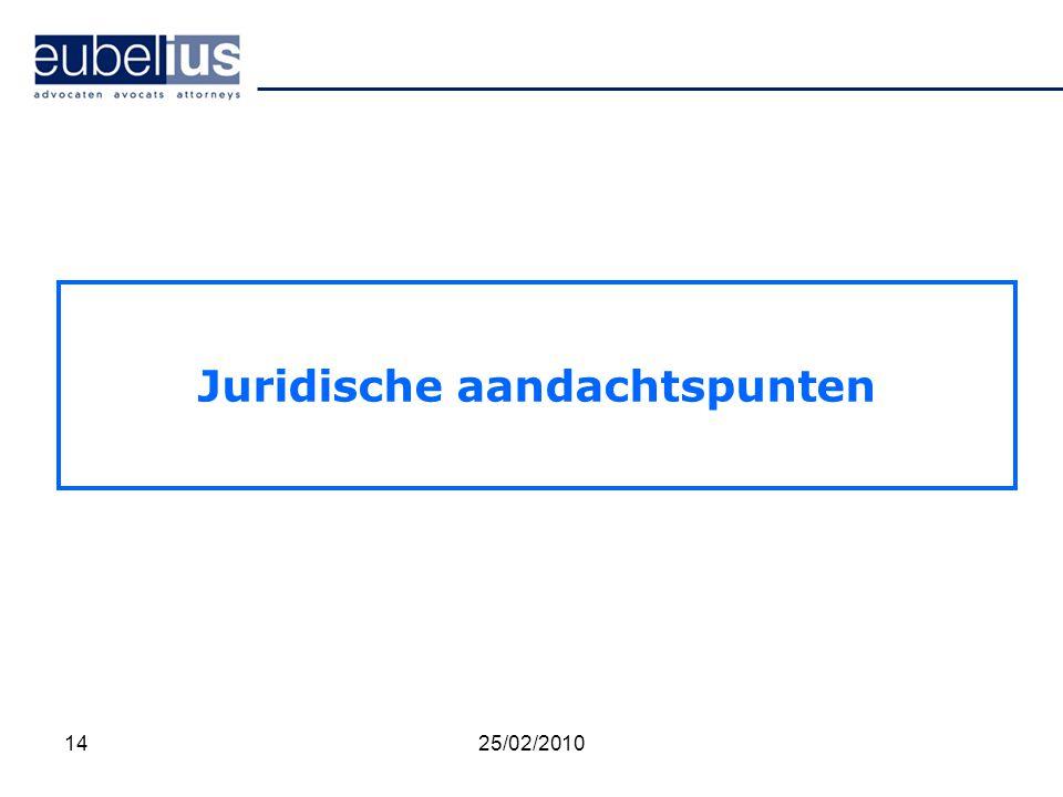 Juridische aandachtspunten 1425/02/2010