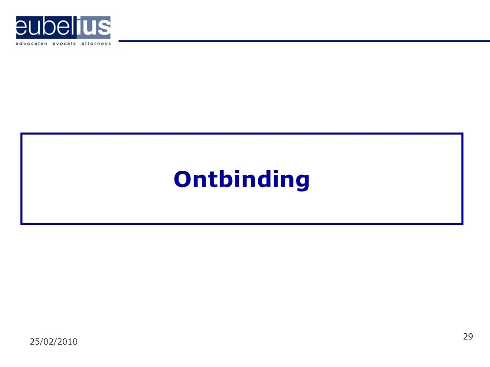 Ontbinding 25/02/2010 29
