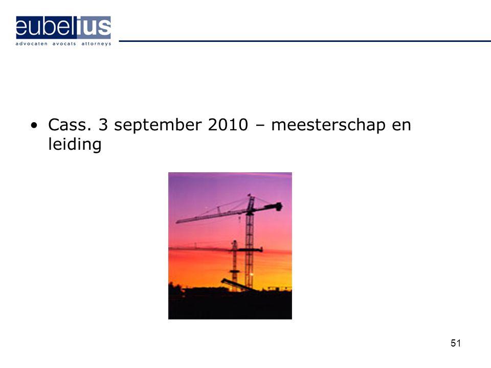 Cass. 3 september 2010 – meesterschap en leiding 51