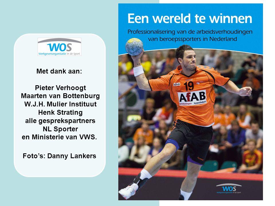 Met dank aan: Pieter Verhoogt Maarten van Bottenburg W.J.H. Mulier Instituut Henk Strating alle gesprekspartners NL Sporter en Ministerie van VWS. Fot