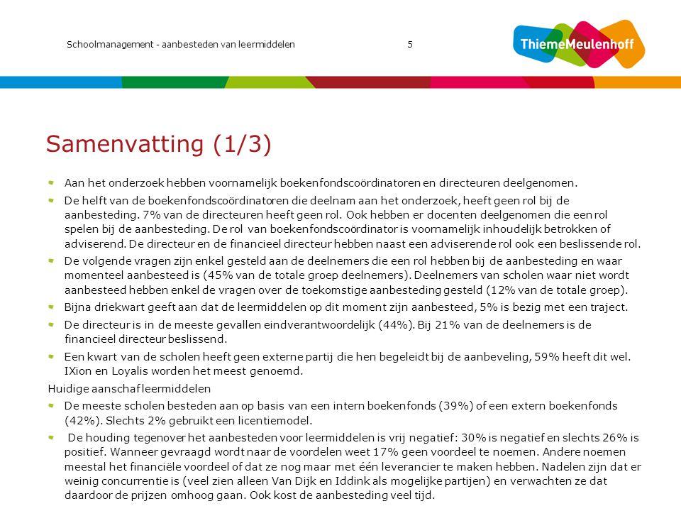 Samenvatting (2/3) Criteria aanbesteding leermiddelen Prijs blijkt het belangrijkst criterium bij een aanbesteding.