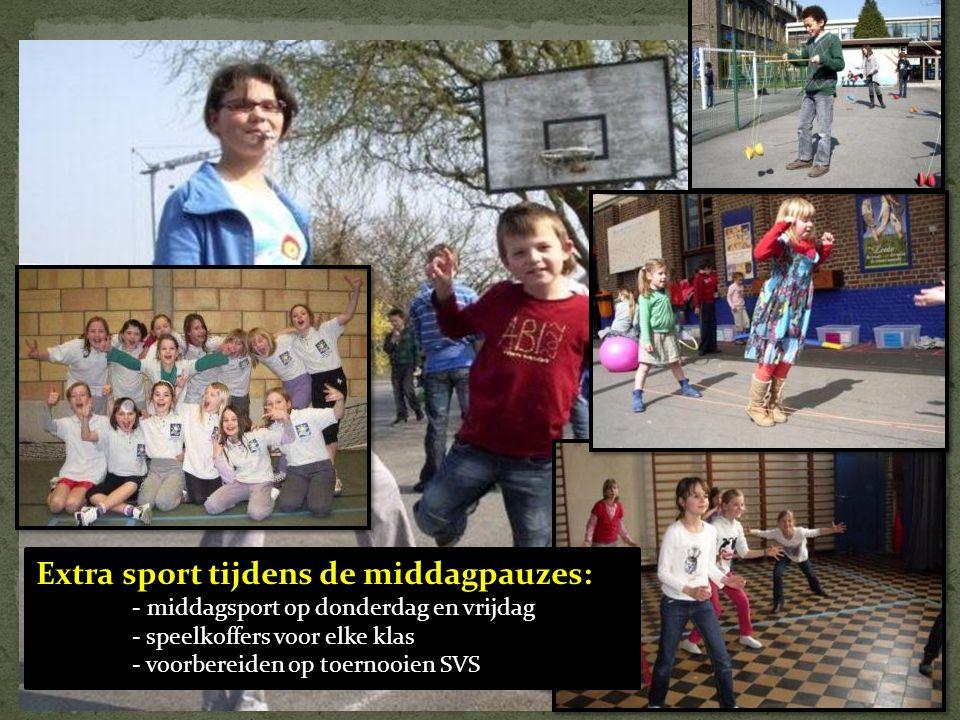 Extra sport tijdens de middagpauzes: - middagsport op donderdag en vrijdag - speelkoffers voor elke klas - voorbereiden op toernooien SVS