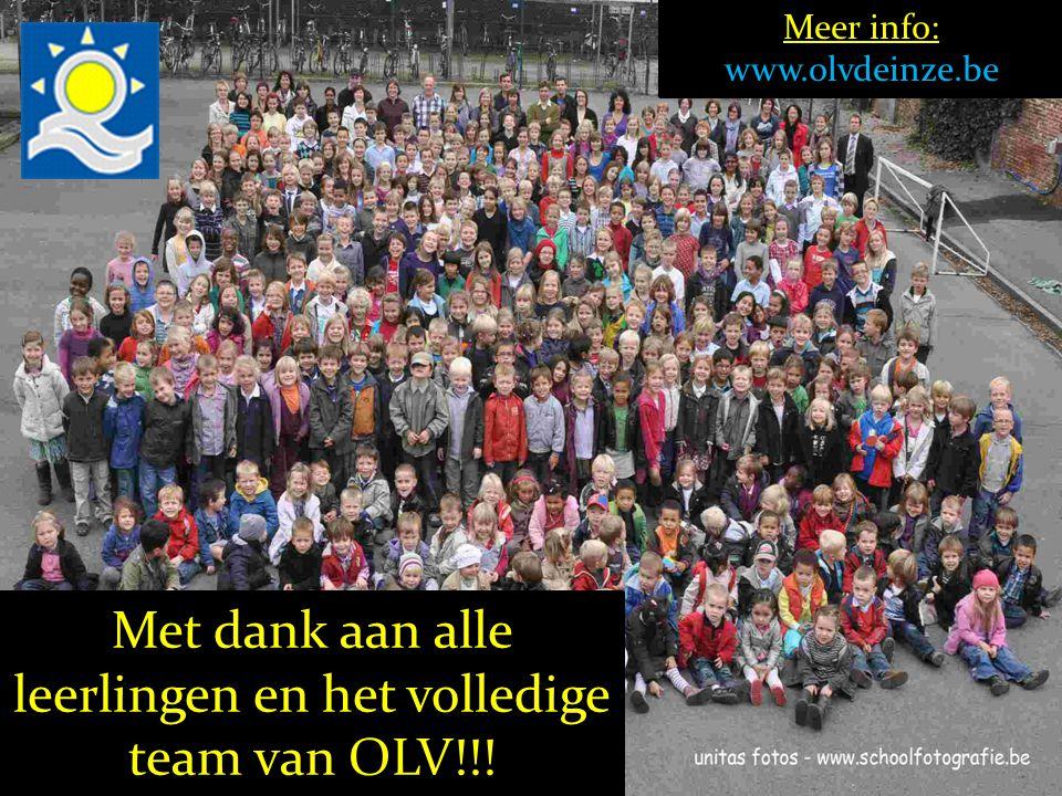 Met dank aan alle leerlingen en het volledige team van OLV!!! Meer info: www.olvdeinze.be