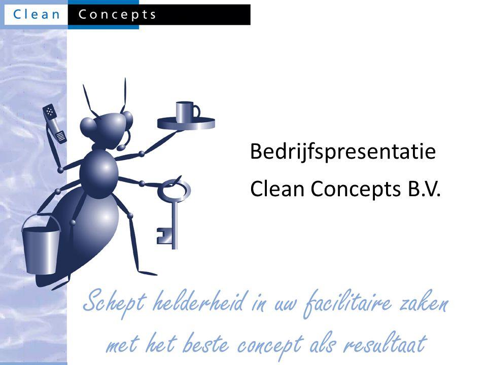 Bedrijfspresentatie Clean Concepts B.V.