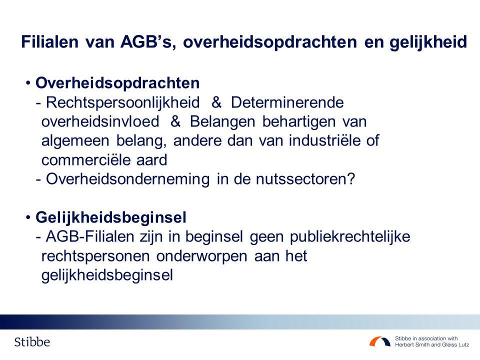 Filialen van AGB's, overheidsopdrachten en gelijkheid Overheidsopdrachten - Rechtspersoonlijkheid & Determinerende overheidsinvloed & Belangen behartigen van algemeen belang, andere dan van industriële of commerciële aard - Overheidsonderneming in de nutssectoren.