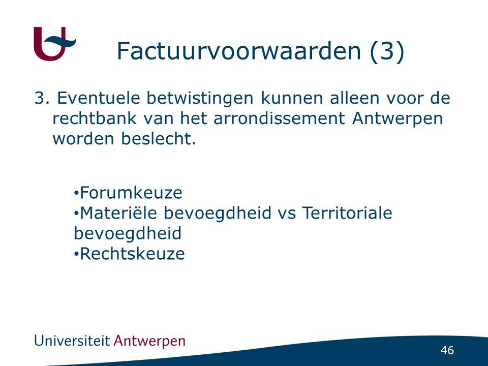 46 Factuurvoorwaarden (3) 3.