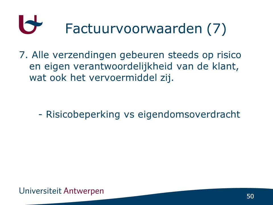 50 Factuurvoorwaarden (7) 7.