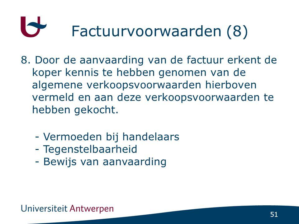 51 Factuurvoorwaarden (8) 8.