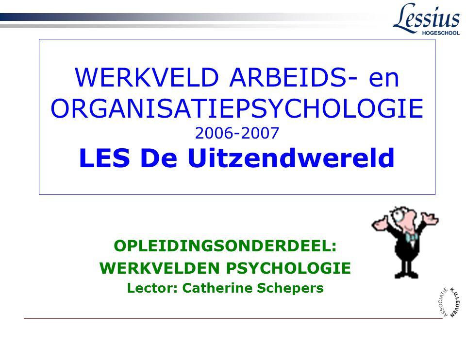 werkveld arbeids- en organisatiepsychologie2 LESSENREEKS CASUSGESTUURD LES 1: VDAB LES 2: VDAB (vervolg) en start de 'uitzendwereld' LES 3: 'de uitzendwereld' (vervolg) en HR-adviesbureaus LES 4: HR-adviesbureaus (vervolg) en de interne HR-afdeling LES 5: Marktonderzoek + monitoraat?