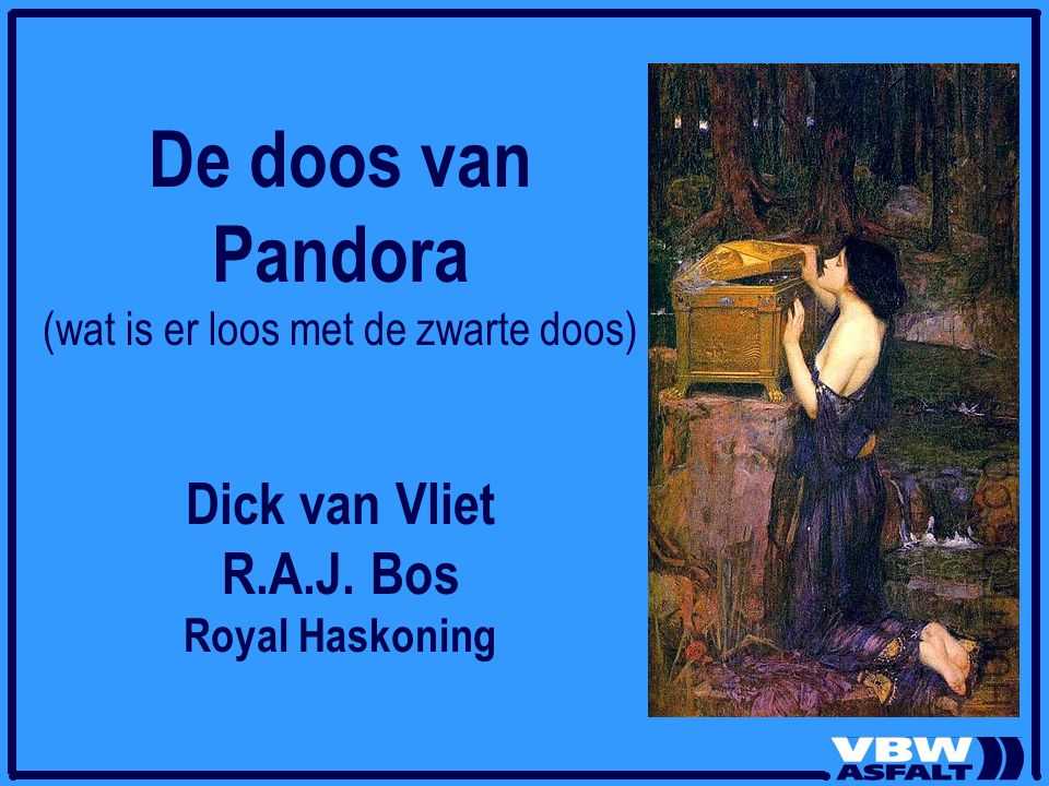 De doos van Pandora (wat is er loos met de zwarte doos) Dick van Vliet R.A.J. Bos Royal Haskoning