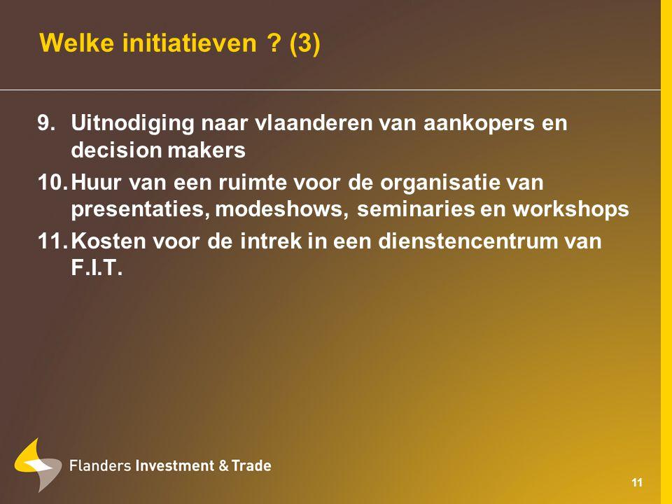 11 Welke initiatieven .