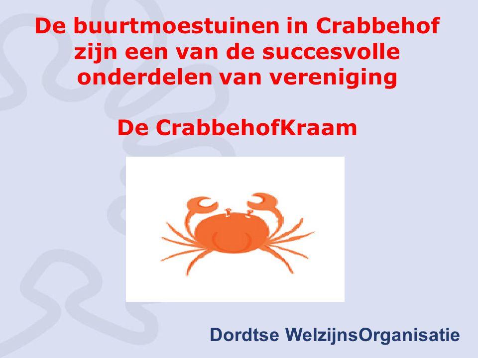 Dordtse WelzijnsOrganisatie De buurtmoestuinen in Crabbehof zijn een van de succesvolle onderdelen van vereniging De CrabbehofKraam