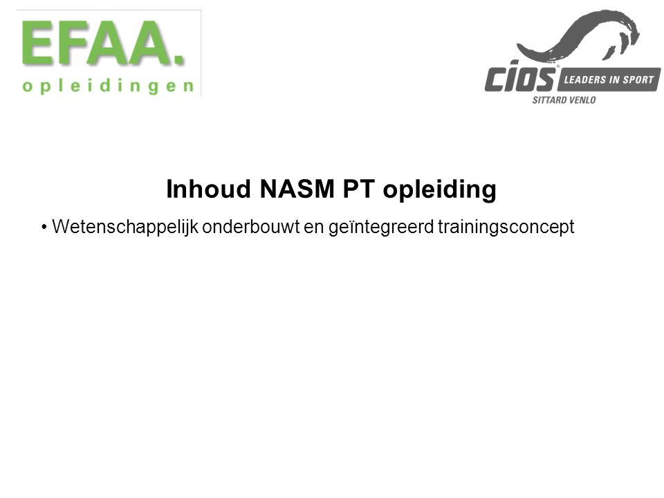 Geïntegreerde OPT training 1.Flexibility & Warm up 2.