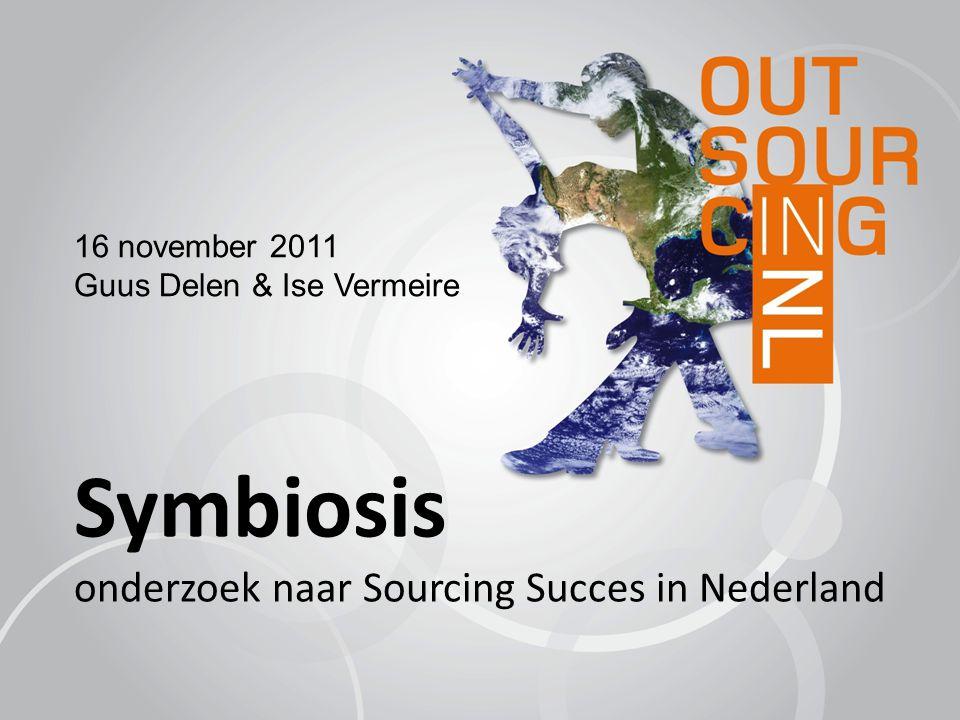 Symbiosis onderzoek naar Sourcing Succes in Nederland 16 november 2011 Guus Delen & Ise Vermeire