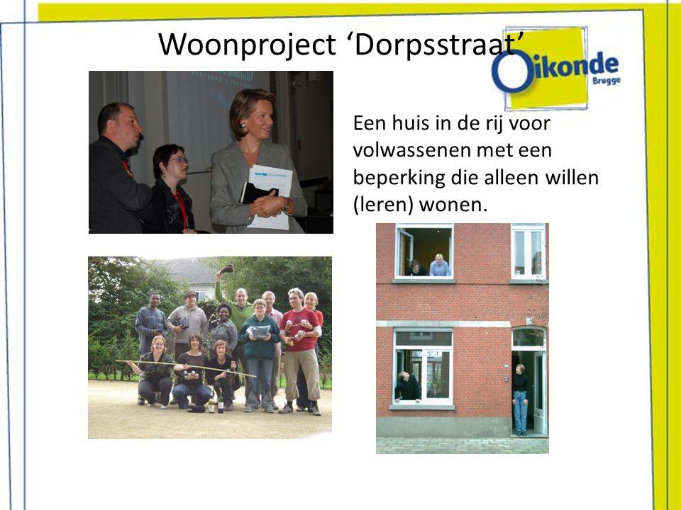 Woonproject 'Dorpsstraat' Een huis in de rij voor volwassenen met een beperking die alleen willen (leren) wonen.