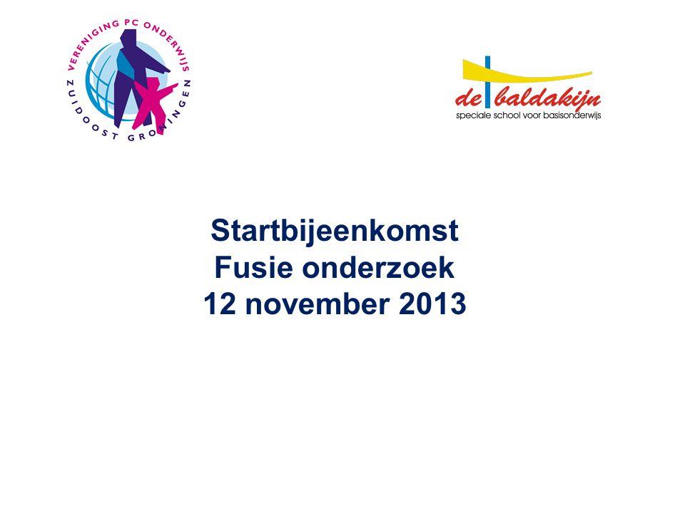 Startbijeenkomst Fusie onderzoek 12 november 2013