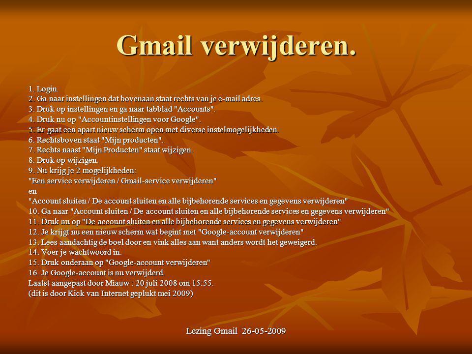Gmail verwijderen. 1. Login. 2.