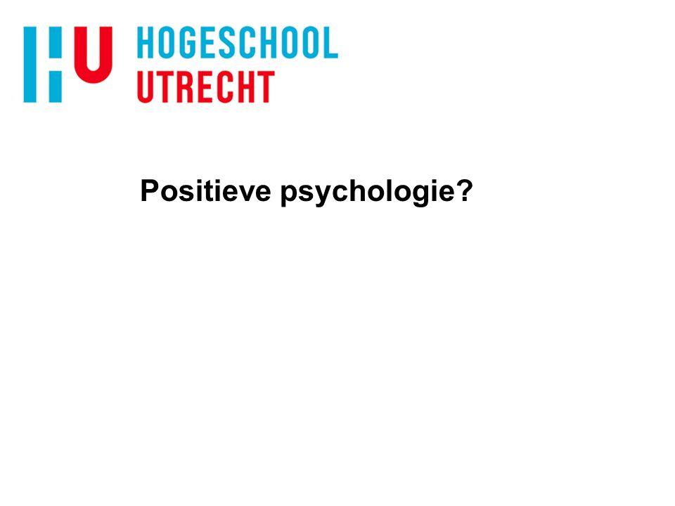 Positieve psychologie?