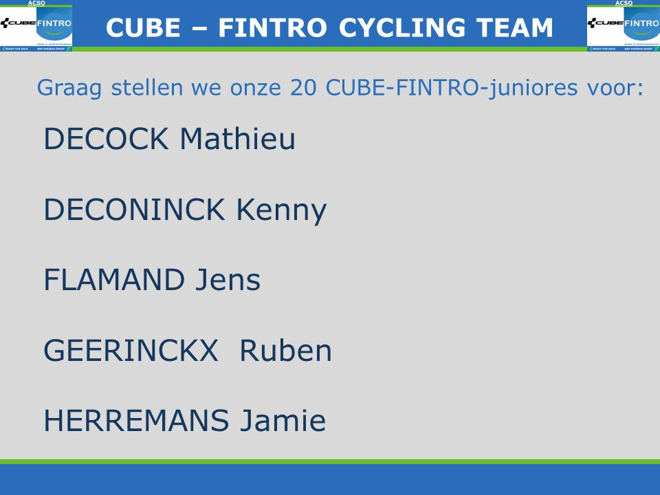 SPONSORS CUBE – FINTRO CYLING TEAM CUBE – FINTRO CYCLING TEAM