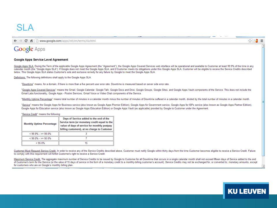 7.Service Level Agreement Eerste vraag: is er een SLA.