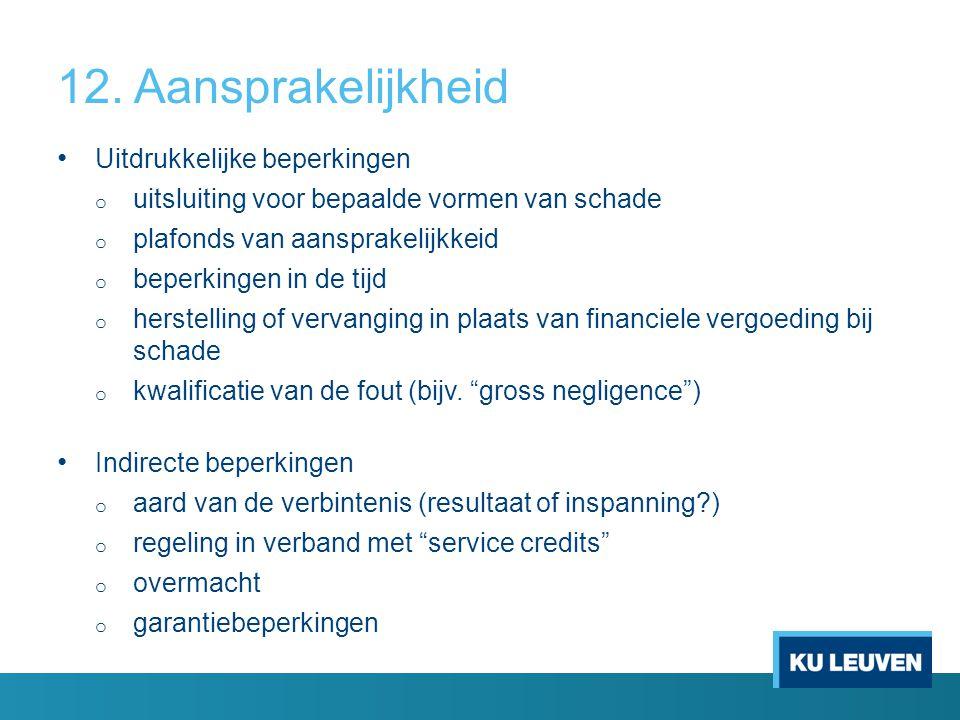 13.Wijzigingen 2. Changes. 2.1 To the Service Offerings.