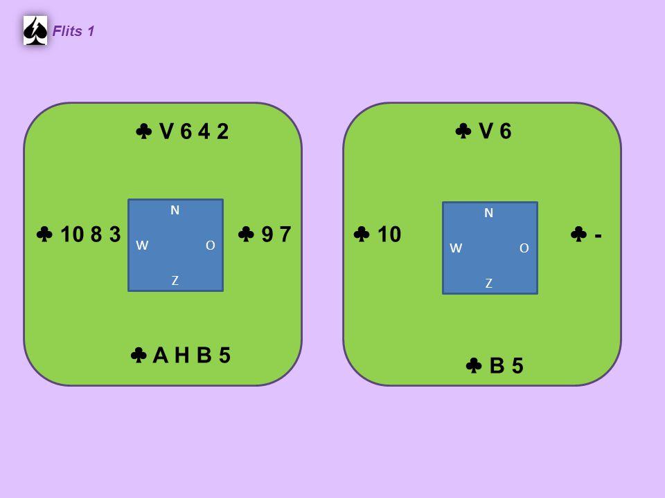 ♣ V 6 4 2 Flits 1 ♣ A H B 5 ♣ V 6 ♣ B 5 ♣ 10 8 3 ♣ 9 7 ♣ - ♣ 10 N W O Z N W O Z