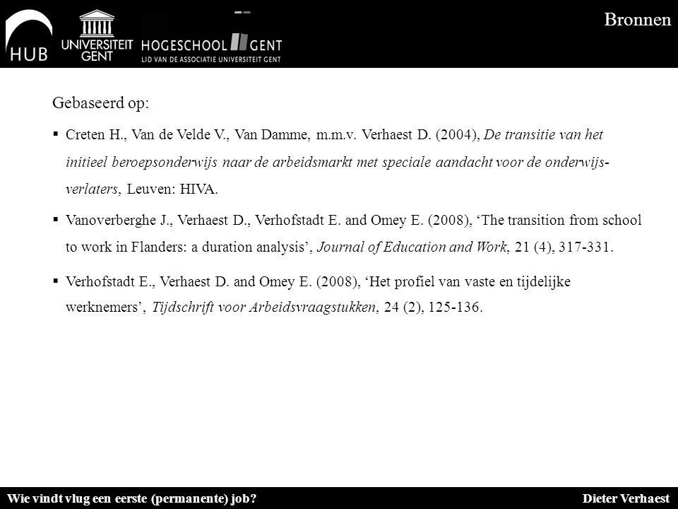 Gebaseerd op:  Creten H., Van de Velde V., Van Damme, m.m.v. Verhaest D. (2004), De transitie van het initieel beroepsonderwijs naar de arbeidsmarkt