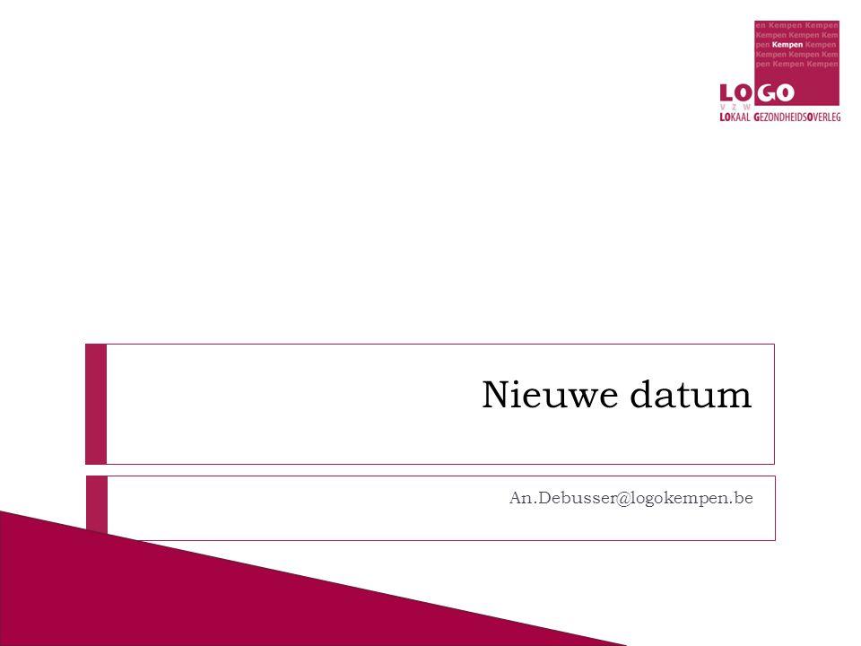Nieuwe datum An.Debusser@logokempen.be
