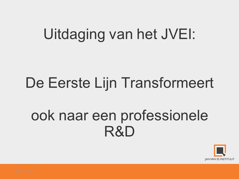 Uitdaging van het JVEI: De Eerste Lijn Transformeert ook naar een professionele R&D 26-07-10