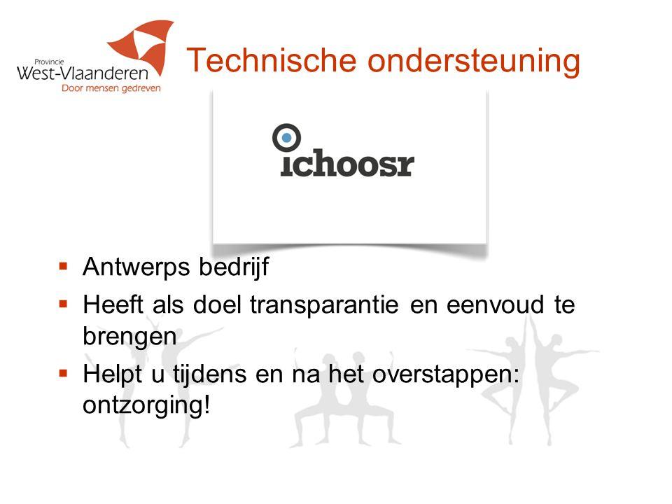 Technische ondersteuning  Antwerps bedrijf  Heeft als doel transparantie en eenvoud te brengen  Helpt u tijdens en na het overstappen: ontzorging!