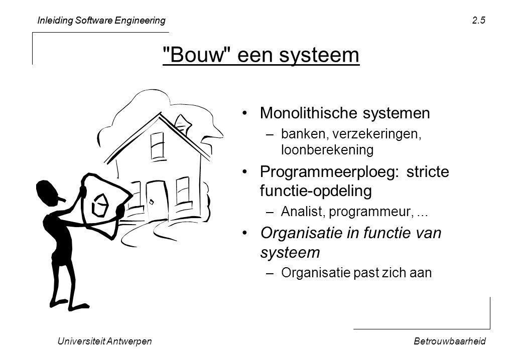 Inleiding Software Engineering Universiteit AntwerpenBetrouwbaarheid 2.16 PROCEDURE Main*; VAR testsPassed: BOOLEAN; aTest: TicTacToeTest; BEGIN NEW(aTest); aTest.init(); testsPassed := TRUE (* assume that tests will pass *); aTest.setUp( testBasicGame ); IF ~ aTest.testBasicGame (TRUE) THEN testsPassed := FALSE; END; aTest.tearDown(); (* -- add more test case invocations before this line -- *) IF testsPassed THEN Out.String( TicTacToeTest: All tests passed ); Out.Ln(); ELSE Out.String( TicTacToeTest: *** At least one test failed ); Out.Ln(); END; END Main; Onthoud testresultaat!