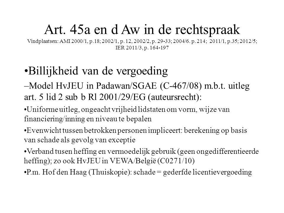 Art. 45a en d Aw in de rechtspraak Vindplaatsen: AMI 2000/1, p.18; 2002/1, p.