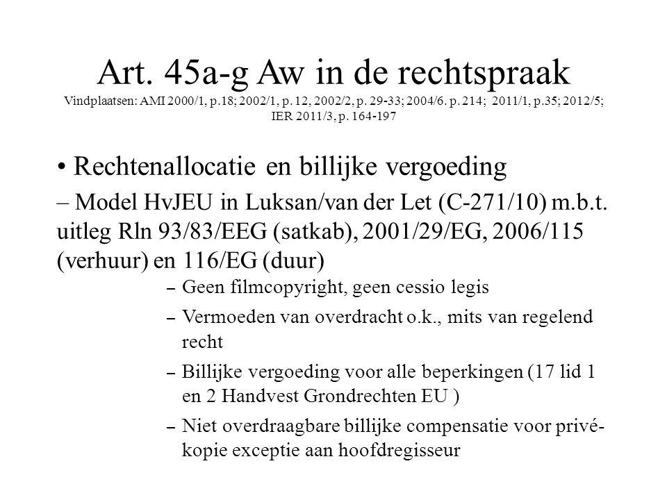 Art. 45a-g Aw in de rechtspraak Vindplaatsen: AMI 2000/1, p.18; 2002/1, p.