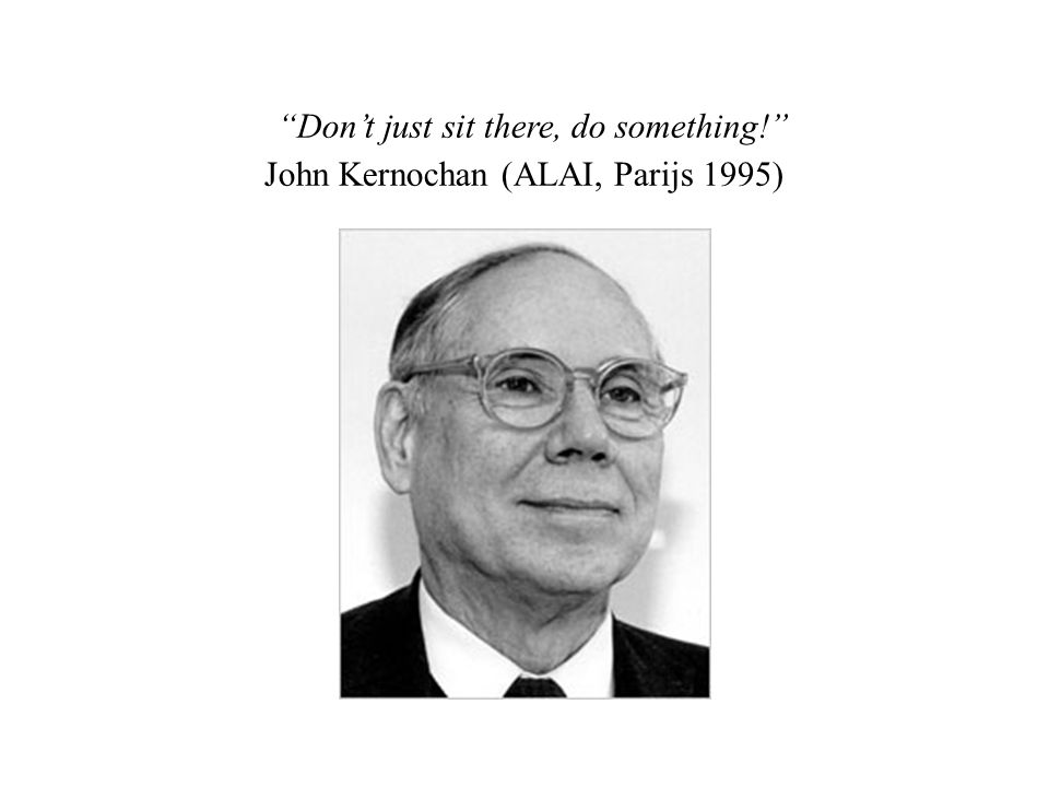 """Don't just sit there, do something!"" John Kernochan (ALAI, Parijs 1995)"