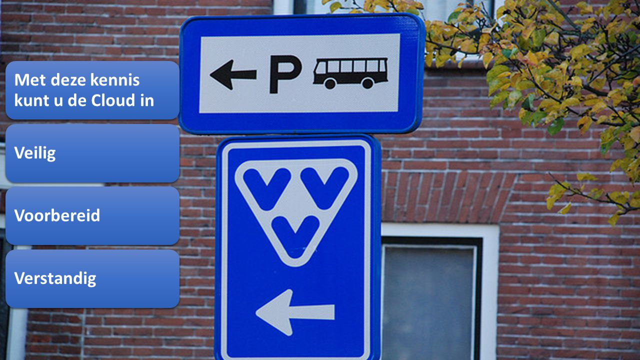 http://andresalomons.nl Met deze kennis kunt u de Cloud in VeiligVoorbereidVerstandig