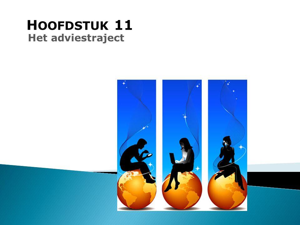H OOFDSTUK 11 Het adviestraject