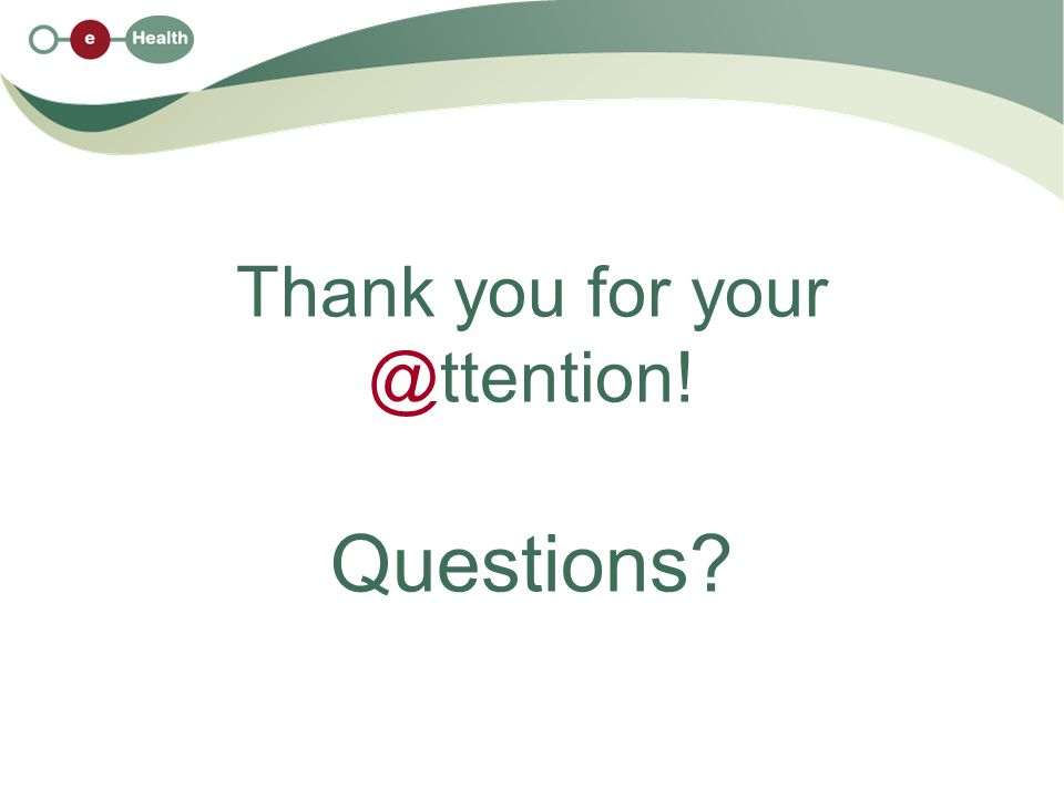 Thank you for your @ttention! Questions?